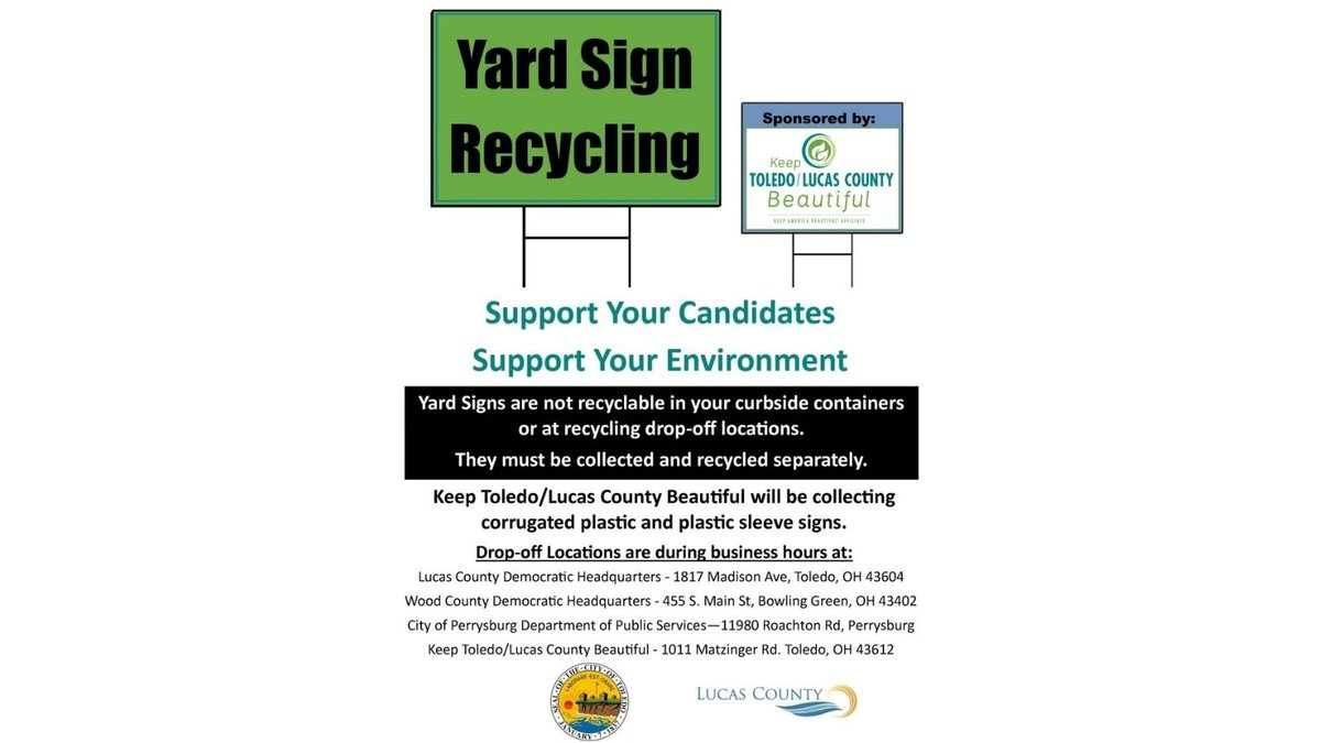 Keep Toledo/Lucas County Beautiful is collecting yard signs to send to a special recycler.