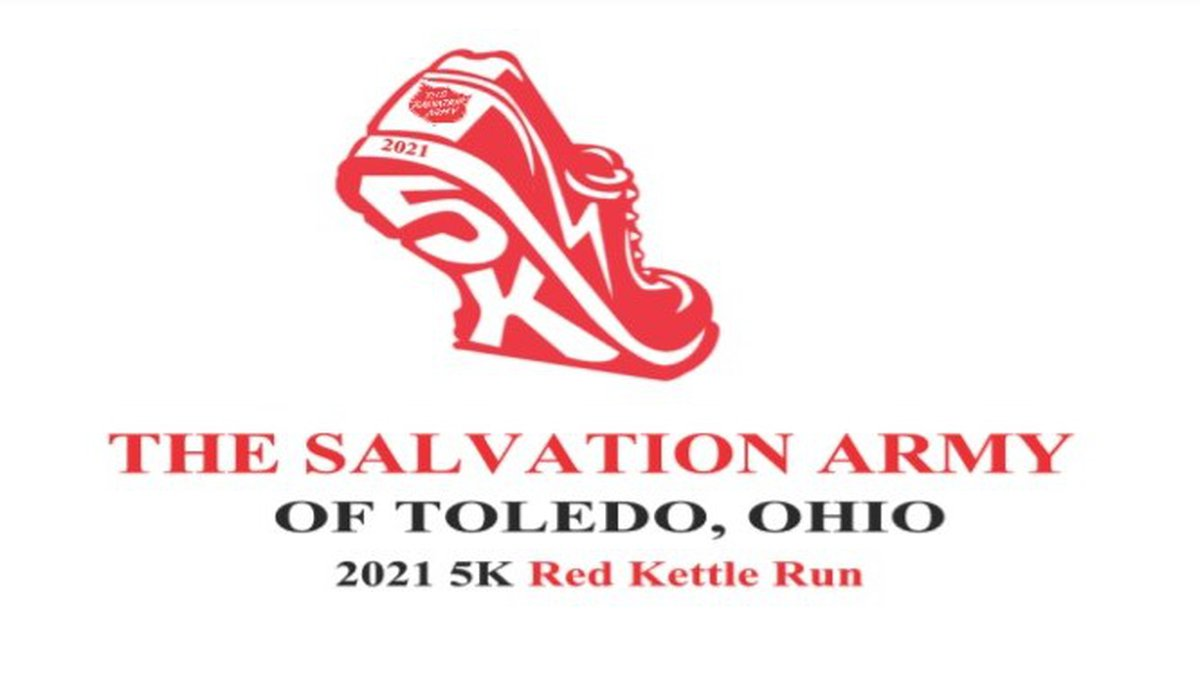 The Salvation Army's Red Kettle 5K is scheduled for Saturday, Oct. 2 in downtown Toledo.